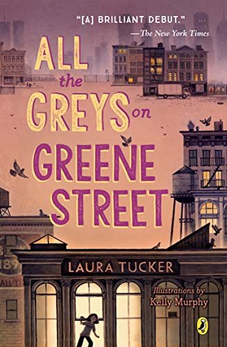 All the Greys on Greene Street by Laura Tucker