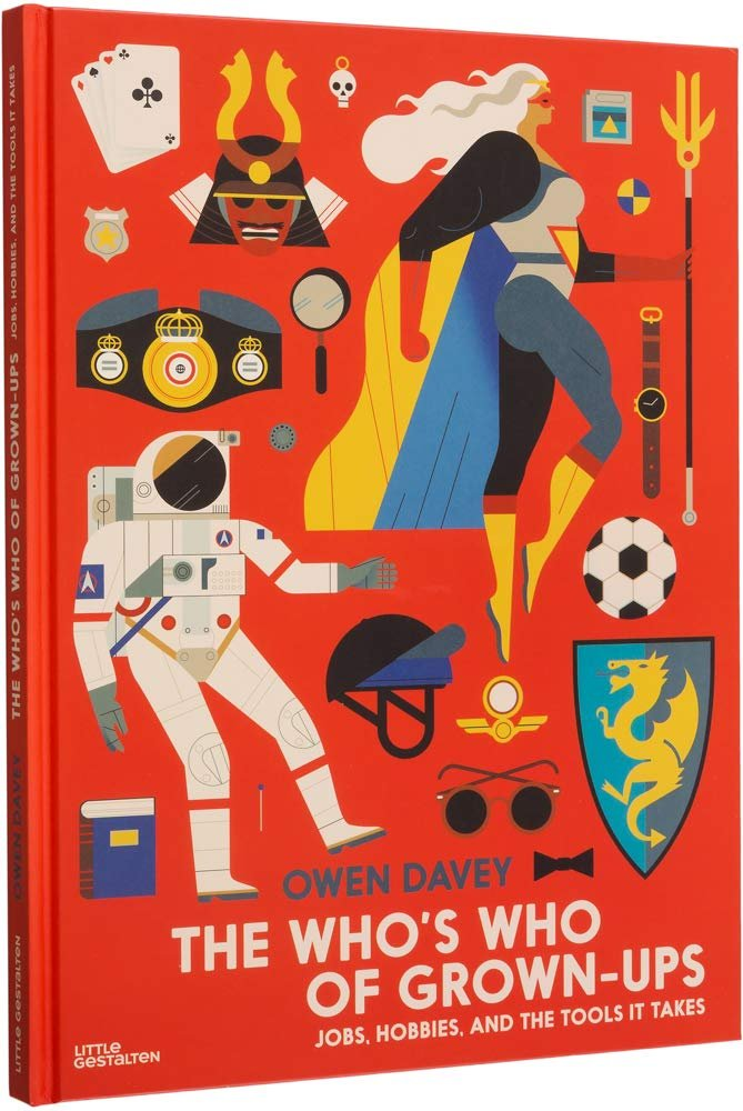 The Who's Who of Grown-Ups by Owen Davey