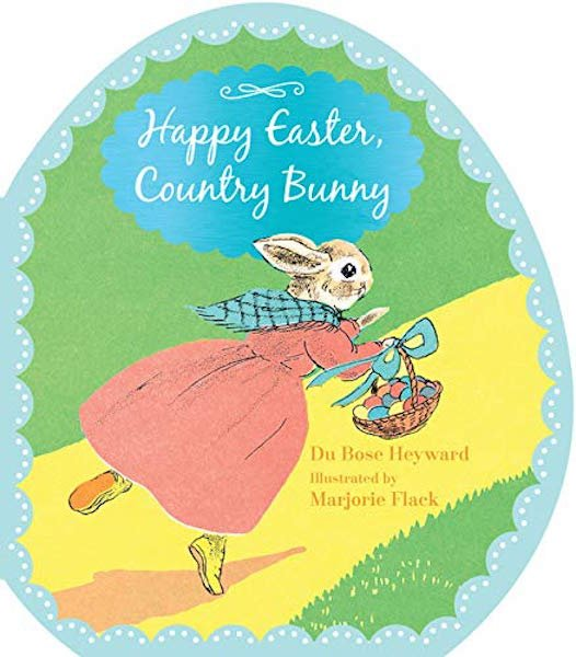 Happy Easter, Country Bunny by Du Bose Heyward