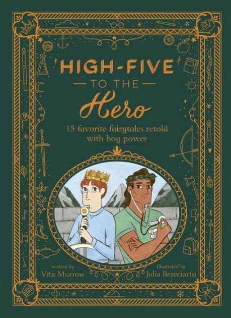 High-Five To The Hero by Vita Murrow