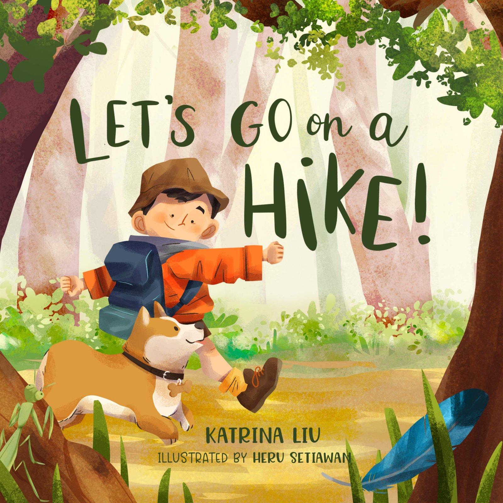 Let's Go On A Hike by Katrina Liu