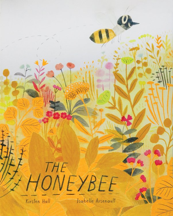The Honeybee Book by Kirsten Hall