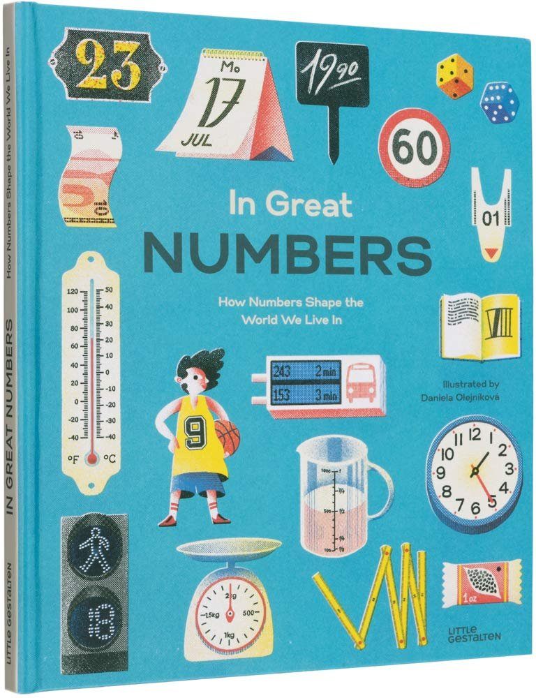 In Great Numbers - How Numbers Shape the World We Live In by Daniela Olejnikova
