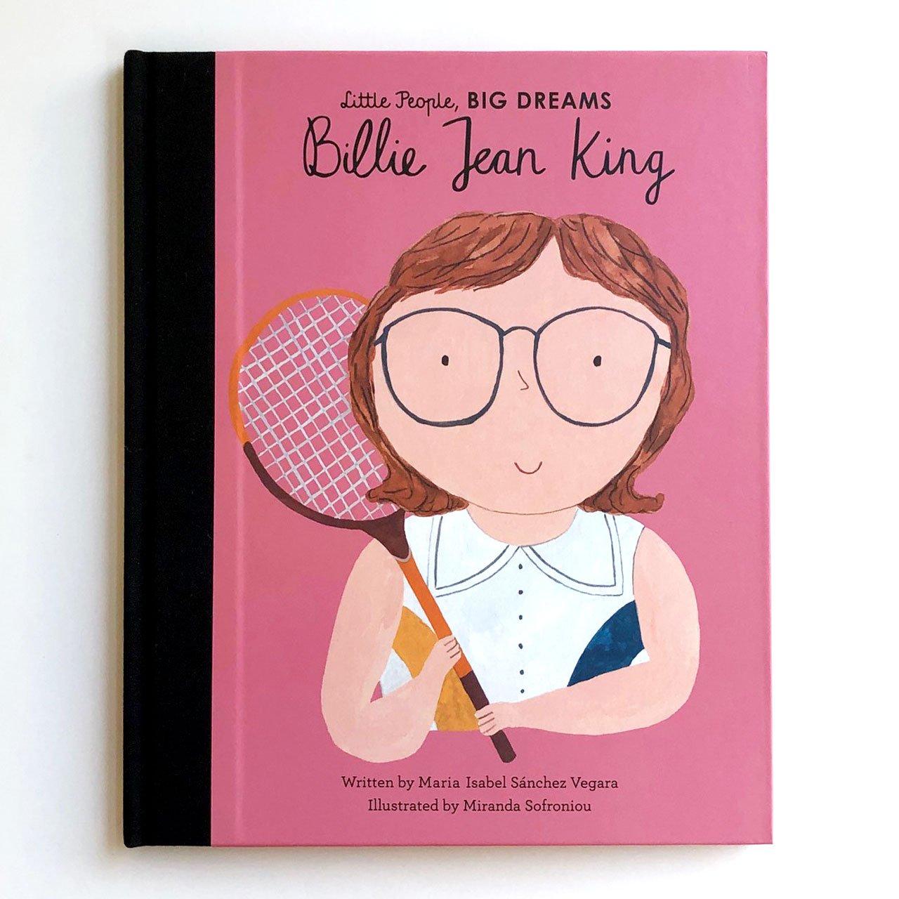 Little People, Big Dreams: Billie Jean King by Ma Isabel Sanchez Vegara