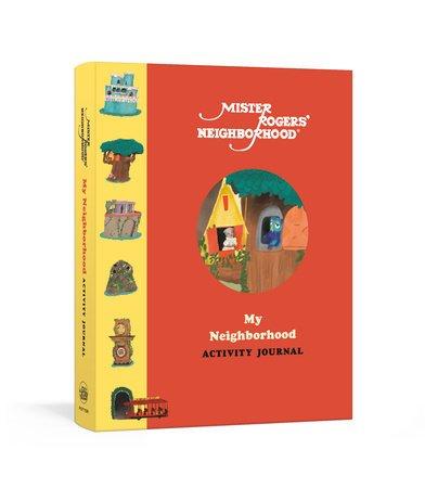 Mister Rogers' My Neighborhood Activity Journal