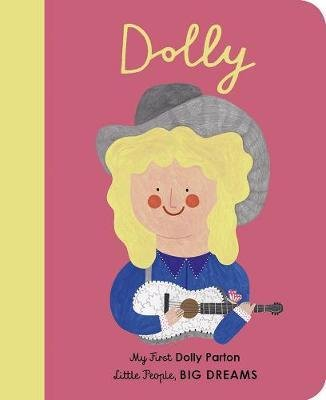My First Dolly Parton Board Book by Maria Isabel Sánchez Vegara