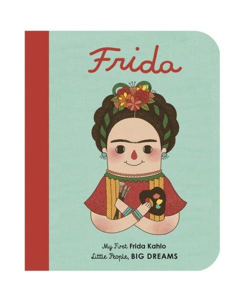 My First Frida Kahlo Board Book by Maria Isabel Sánchez Vegara