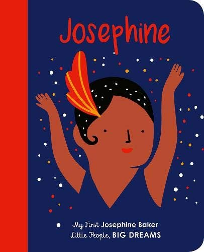 My First Josephine Baker Board Book by Maria Isabel Sánchez Vegara