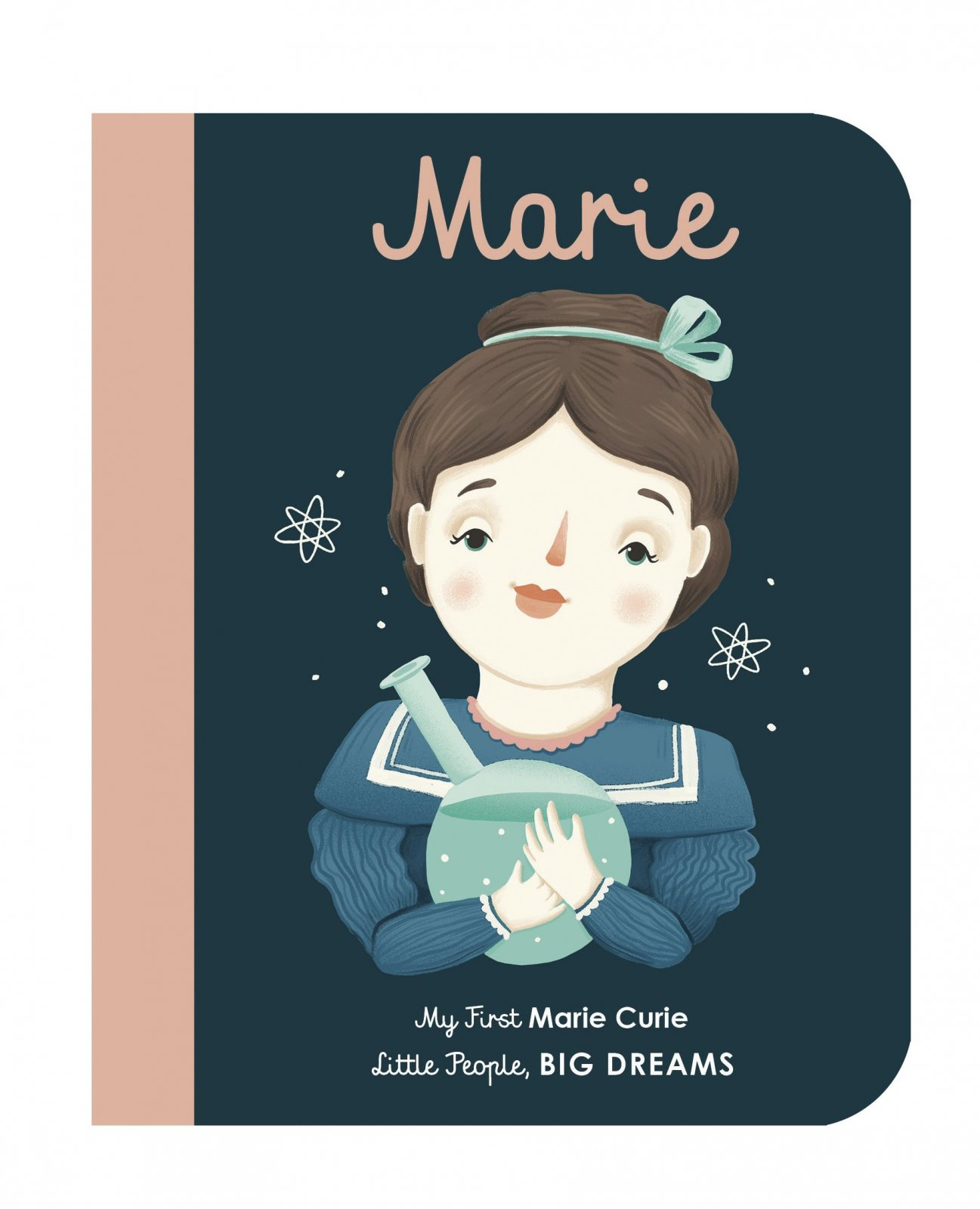 My First Marie Curie Board Book by Maria Isabel Sánchez Vegara
