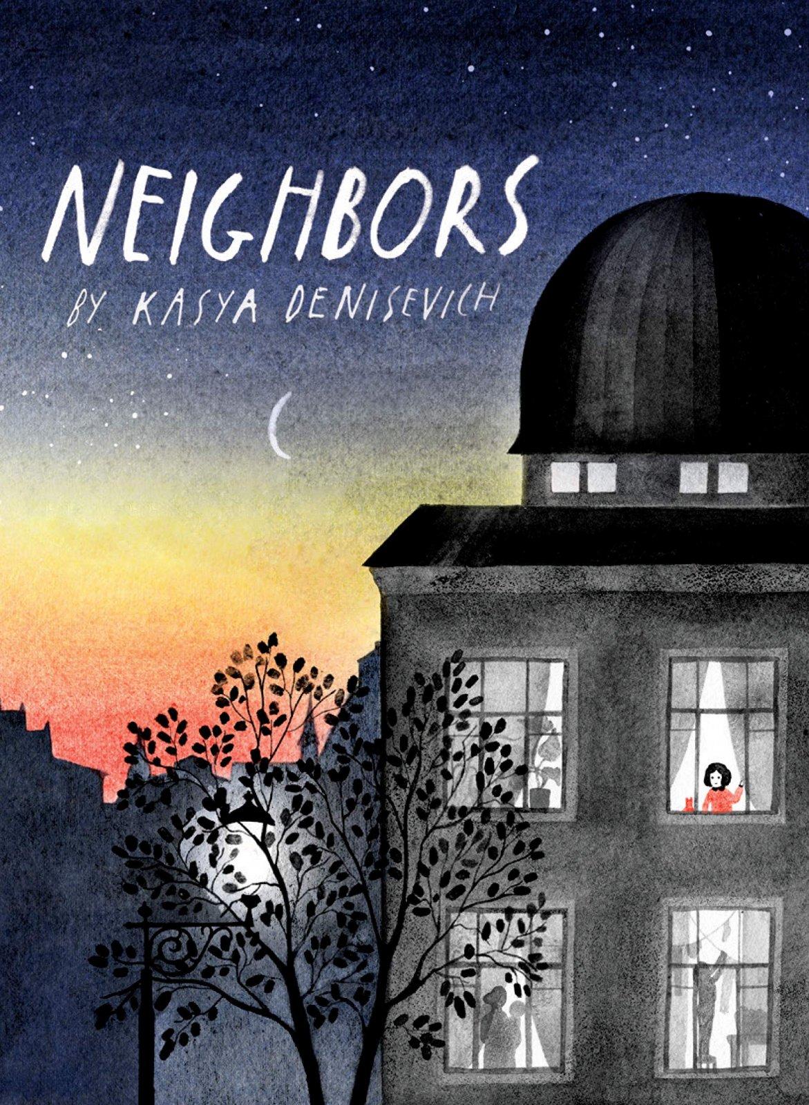 Neighbors by Kasya Denisevich