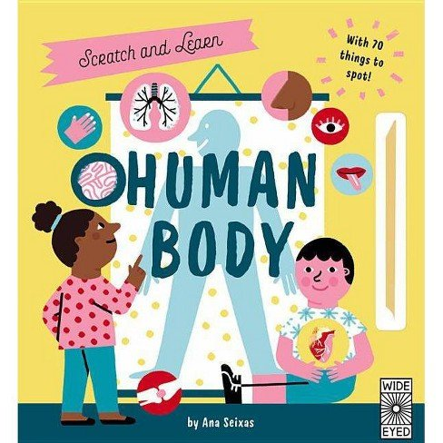 Human Body Scratch and Learn by Ana Seixas