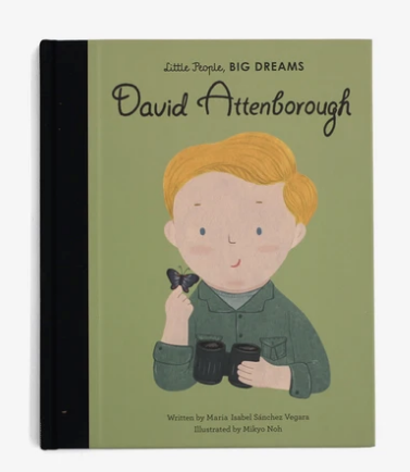Little People, Big Dreams: David Attenborough by MariaIsabel Sanchez Vegara