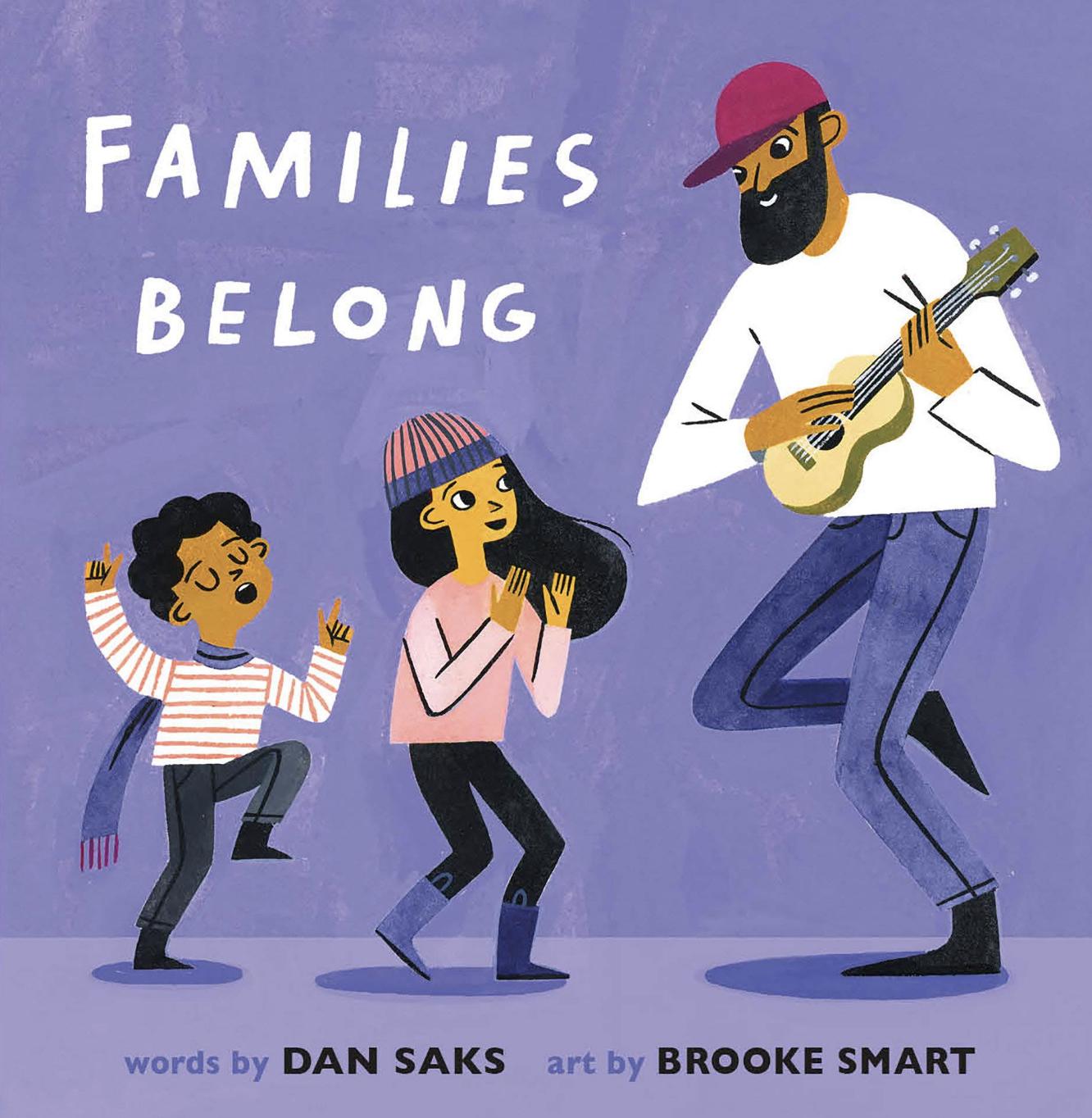 Families Belong Board Book by Dan Saks