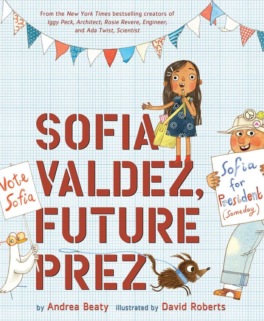 Sofia Valdez, Future Prez - Andrea Beatty