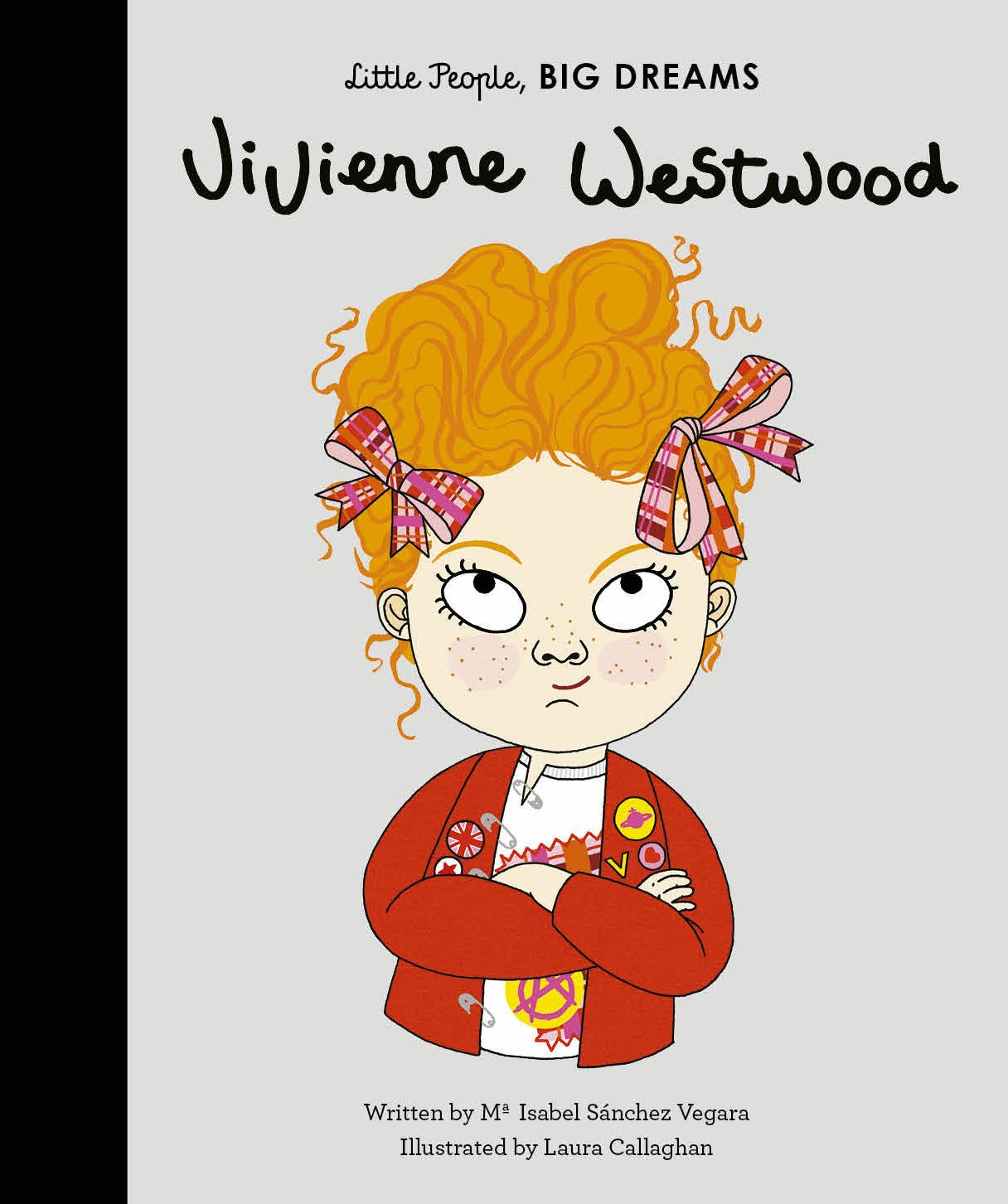 Little People, Big Dreams: Vivienne Westwood by Ma Isabel Sanchez Vegara