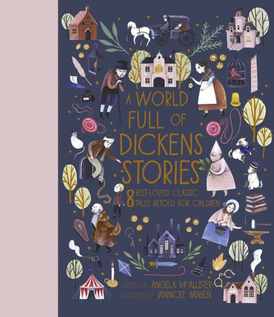 A World Full of Dickens Stories by Angels McAllister