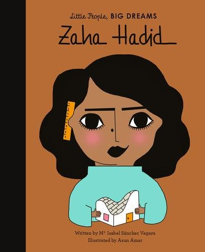Little People, Big Dreams: Zaha Hadid by Ma Isabel Sanchez Vegara