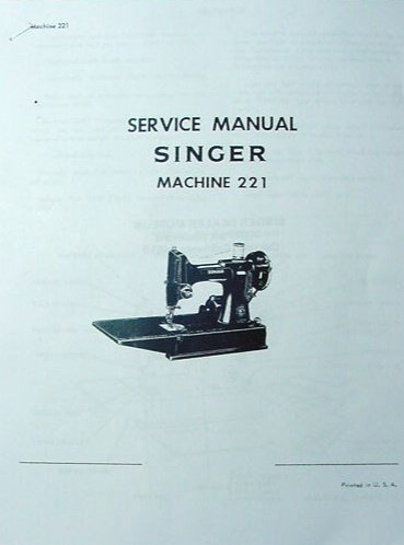 Singer Featherweight 221 Service Manual