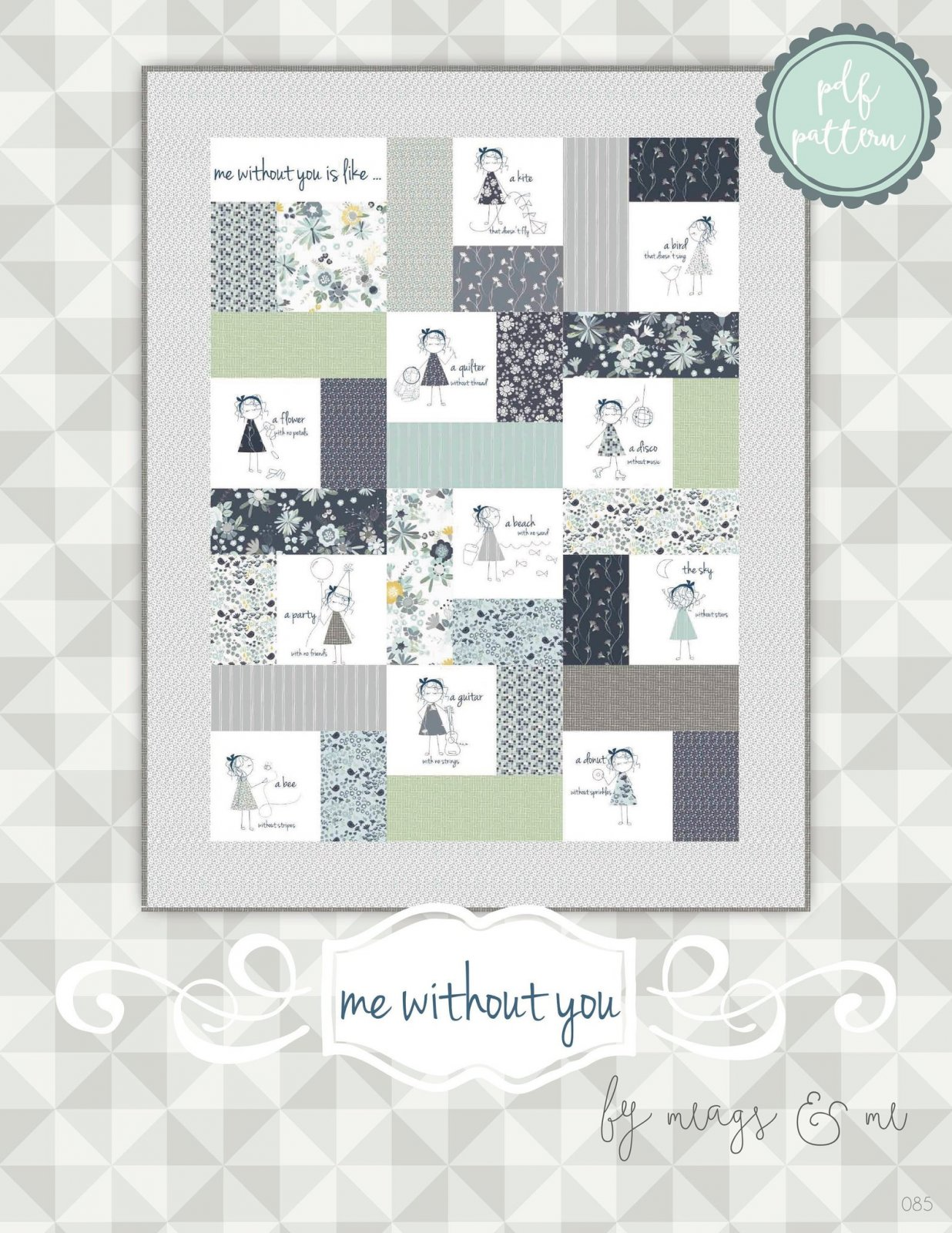 Me Without You Quilt Kit