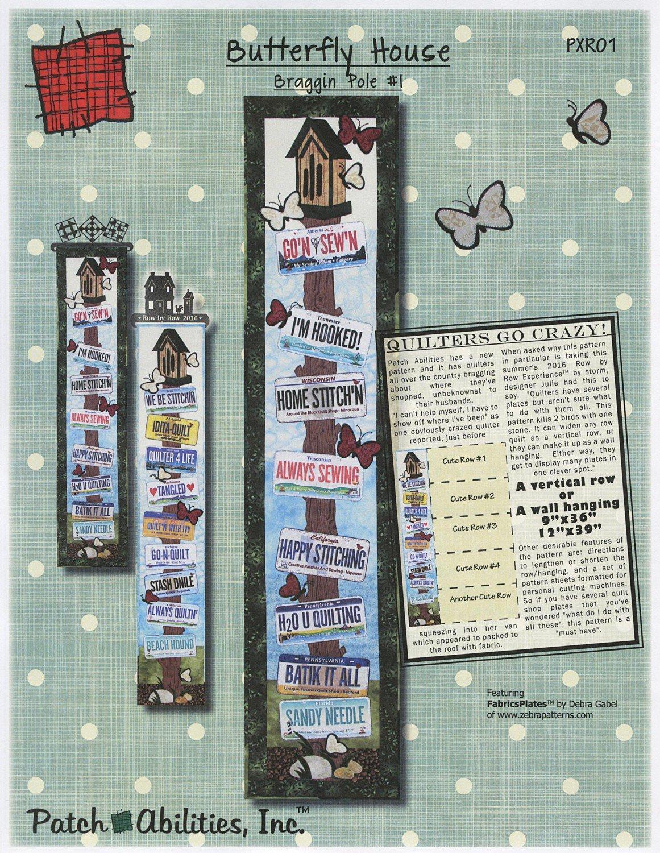 Butterfly House-Braggin Pole #1