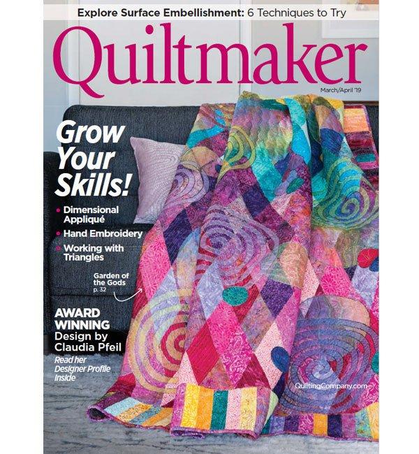 Quiltmaker Magazine March/April 2019
