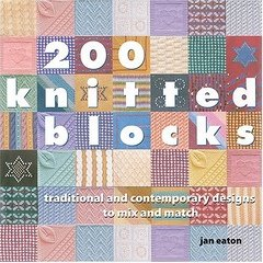 200 Knitted Blocks: Traditional and Contemporary Designs to Mix & Match