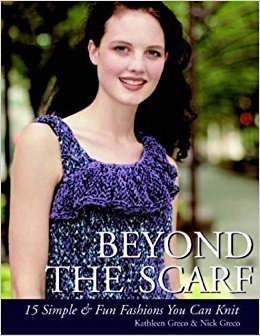 Beyond the Scarf: 15 Simple & Fun Fashions You Can Knit