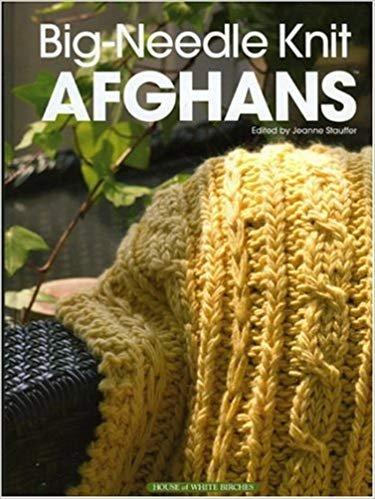 Big-Needle Afghans