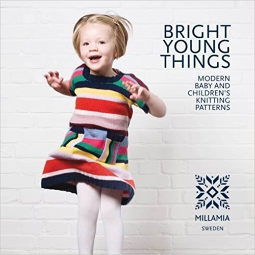 Bright Young Things: Modern Baby and Children's Knitting Patterns