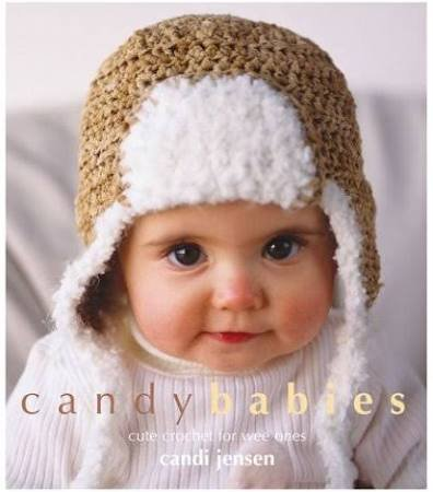Candy Babies: Cute Crochet for Wee Ones