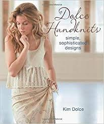 Dolce Handkints: Simple, Sophisticated Designs