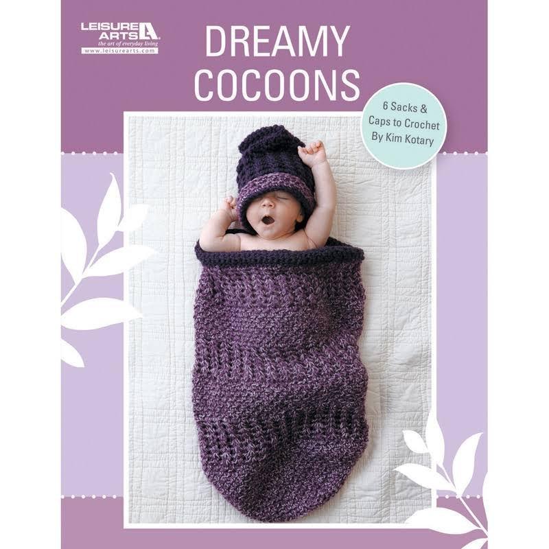 Dreamy Cocoons: 6 Sacks & Caps to Crochet