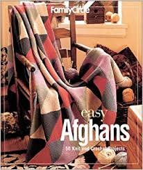 Easy Afghans: 50 Knit and Crochet Projects