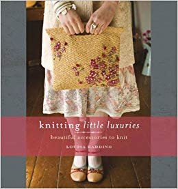 Knitting Little Luxuries: Beautiful Accessories to Knit