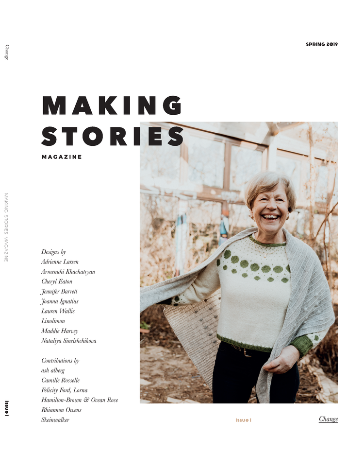 Making Stories Magazine: Issue 1: Change