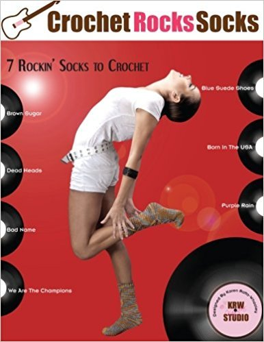 Crochet Rocks Socks: 7 Rockin' Socks to Crochet