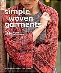 Simple Woven Garments: 20 Projects to Weave & Wear