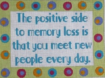 ETS126 THE POSITIVE SIDE OF MEMORY LOSS by The Meredith Collection