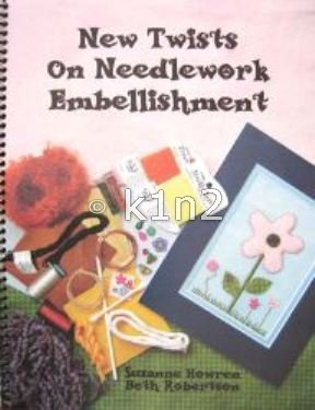 NEW TWISTS ON NEEDLEPOINT EMBELLISHMENT by Howren and Robertson-NewTwists