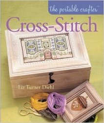 PORTABLE CRAFTER CROSS STITCH by Liz Turner Diehl-PortCraft