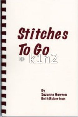 STITCHES TO GO by Howren & Robertson-Stitchesto