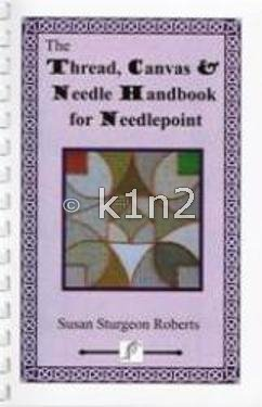 THREAD CANVAS & NEEDLE HANDBOOK by Susan Roberts-TCNHandbk