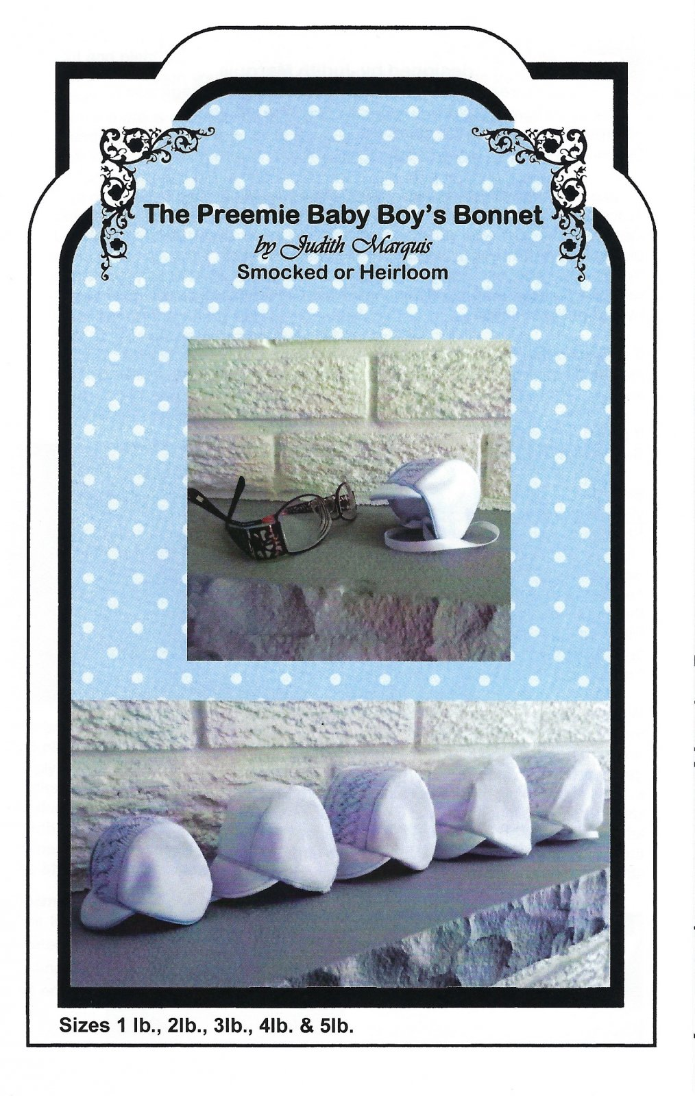 Judith Marquis - The Preemie Baby Boy's Bonnet