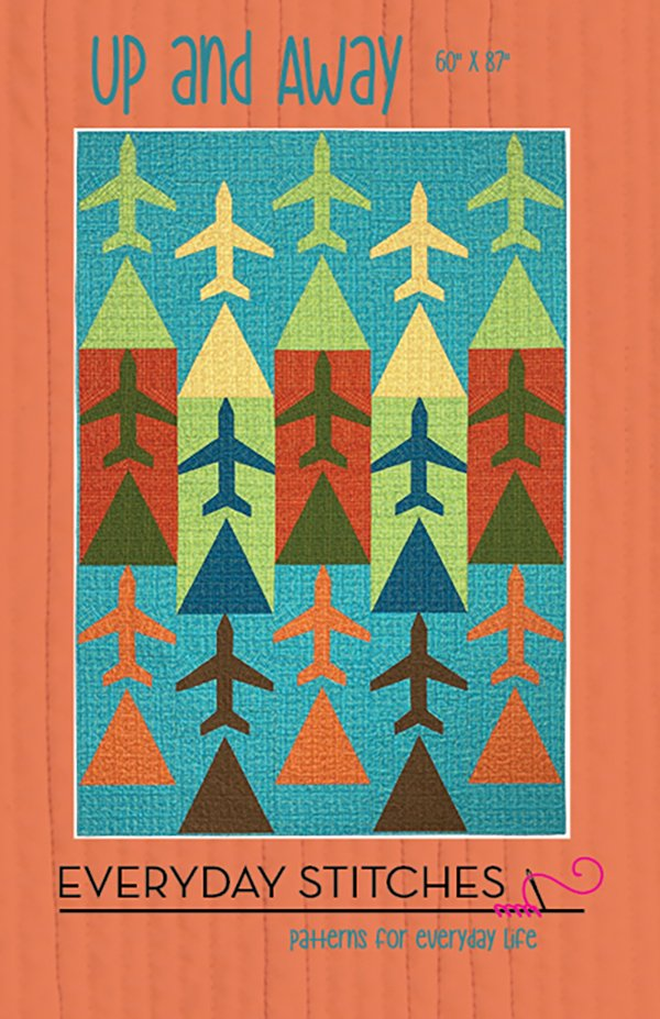 Up And Away Quilt Pattern