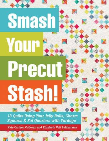 Smash Your Precut Stash Pattern Book