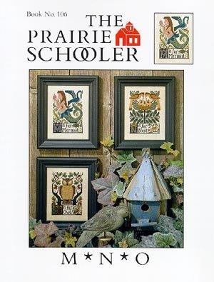MNO ~ Prairie Schooler