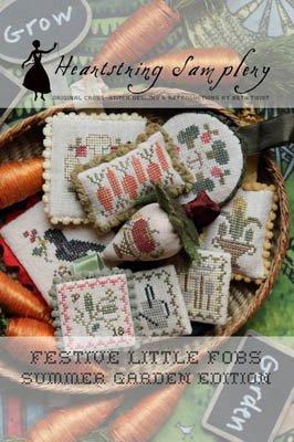 Festive Little Fobs Summer Garden Edition ~ Heartstring Samplery