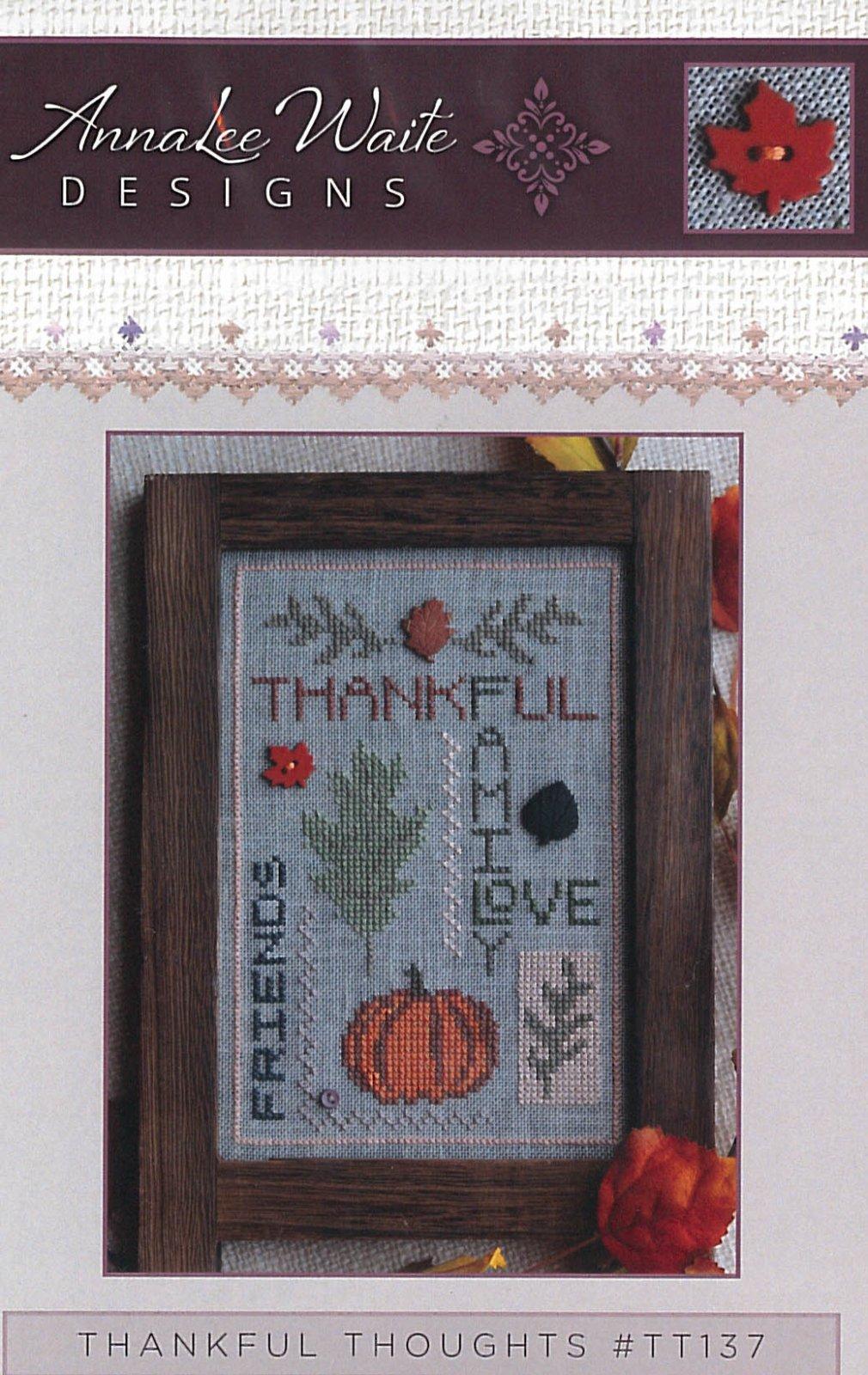 Thankful Thoughts ~ Anna Waite