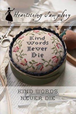 Kind Words Never Die ~ Heartstring Samplery