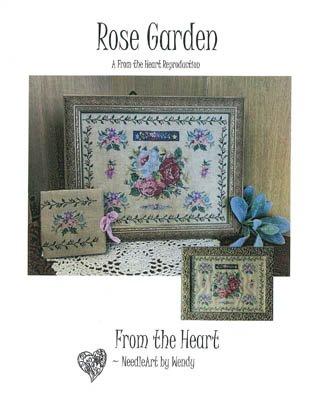 Rose Garden ~ From the Heart